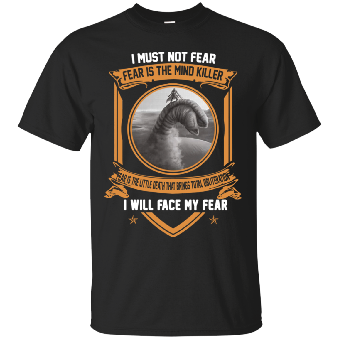I Must Not Fear – Fear Is The Mind Killer Shirt