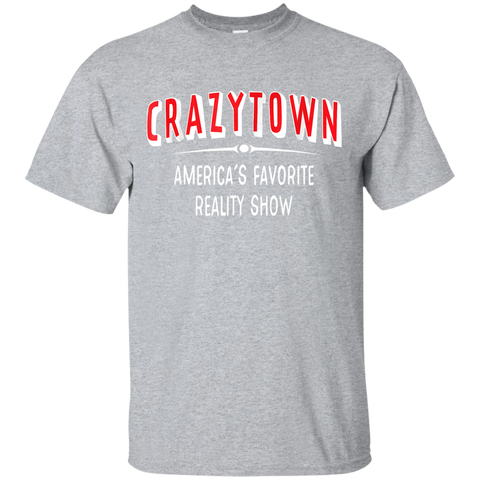 174 Crazytown America's Favorite Reality Show T-Shirt