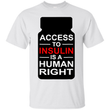 226 Access to Insulin is a human right Diabetes Support Shirt