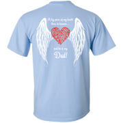 A Big Piece Of My Heart In Heaven He Is My Dad back side shirt