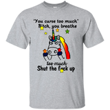 163.1 You Curse Too Much Unicorn Tshirt