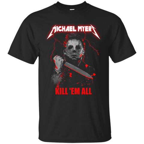 Michael Myers Kill Em All Shirt