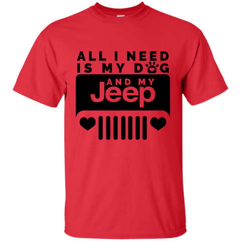 16 ALL I NEED IS MY DOG AND MY JEEP