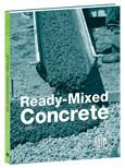 ASTM CONCRETE13  ASTM Standards for Ready-Mixed Concrete: 5th Edition