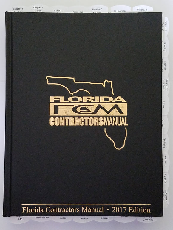 Highlighted and Tabbed Florida Contractor's Manual 2017 for CONSTRUCTION CONTRACTORS