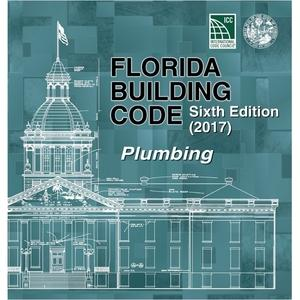 2017 Florida Building Code - Plumbing, 6th Edition; Tabbed and Highlighted