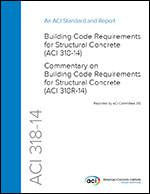 318-14: Building Code Requirements for Structural Concrete and Commentary