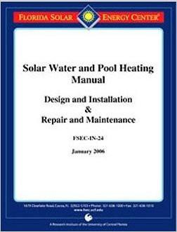 Solar Water & Pool Heating Manual (FSEC-IN-24); 2006