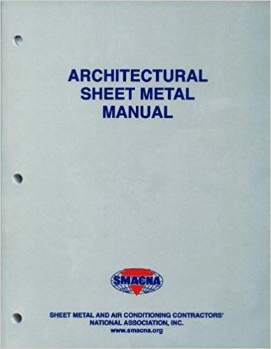 Architectural Sheet Metal Manual by SMACNA