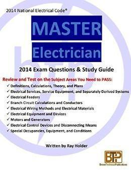 Ray Holder's Master Electrician Exam Questions and Study Guide 2014