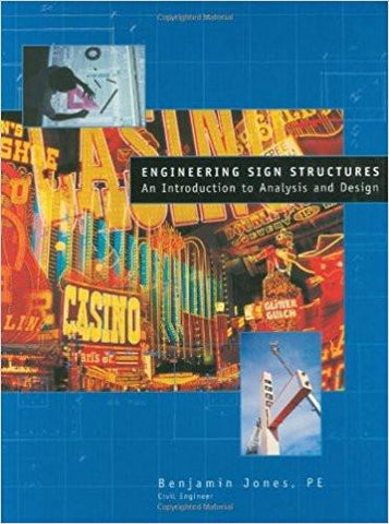 Engineering Sign Structures: An Introduction to Analysis and Design