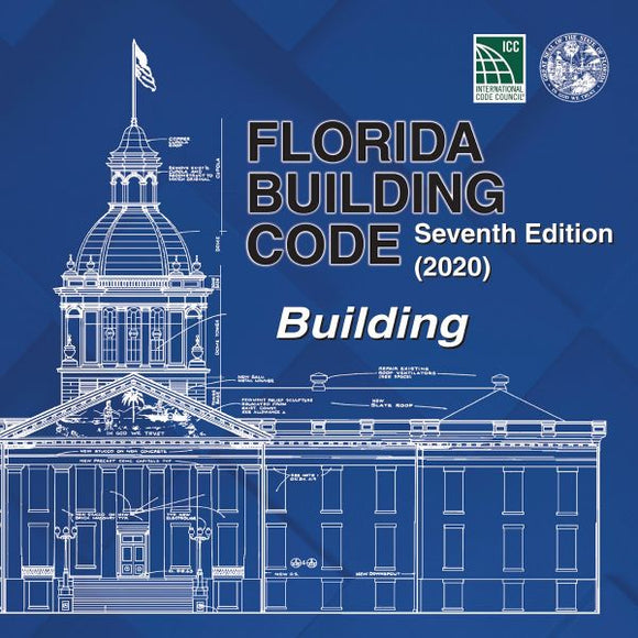 2020 Florida Building Code - Building, 7th edition