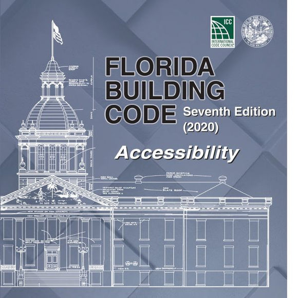 2020 Florida Building Code - Accessibility, 7th edition