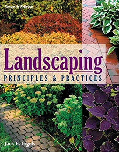 Landscaping Principles & Practices, 7th Edition