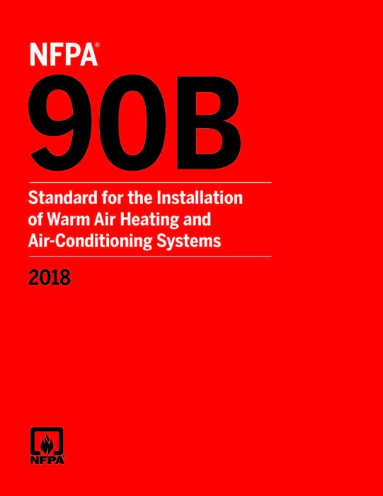 NFPA 90B Installation of Warm Air Heating and Air Conditioning Systems, 2018 Book