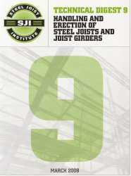 Handling and Erection of Steel Joists and Joist Girders, Technical Digest No. 9, 2008