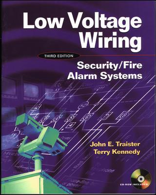 Low Voltage Wiring: Security/Fire Alarm Systems, 3rd Edition