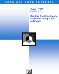 Standard Specifications for Aluminum Siding, Soffit and Fascia (1402-09), 2009 Edition