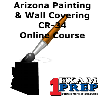 Arizona CR-34 Painting and Wall Covering (Residential/Commercial) Exam Prep Course