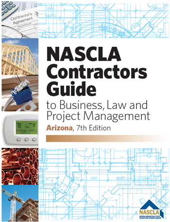 Arizona NASCLA Contractors Guide to Business, Law and Project Management, Arizona 7th Edition; Highlighted & Tabbed