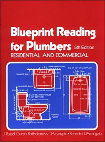 Blueprint Reading for Plumbers, Residential and Commercial 5th ed