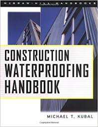 Construction Waterproofing Handbook 1999