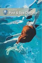 Certified Pool/Spa Operator Handbook, 2017- Spanish Edition