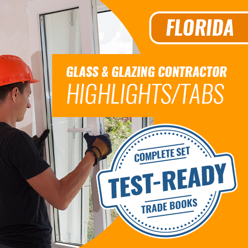 Florida Glass and Glazing Contractor Exam Complete Book Set - Trade Books - Highlighted and Tabbed
