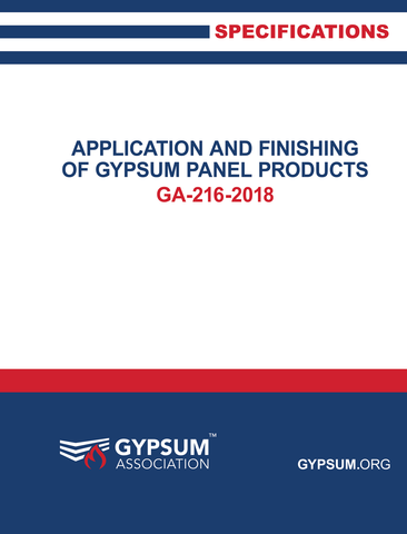 GA-216-2018: Application and Finishing of Gypsum Panel Products, 2018 Edition