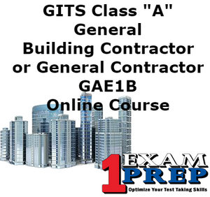 "GITS Class ""A"" GENERAL BUILDING CONTRACTOR (OR GENERAL CONTRACTOR) - GAE1B"