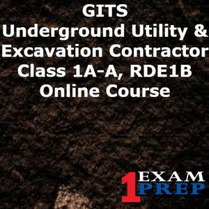 GITS Underground Utility & Excavation Contractor - Class 1A-A, RDE1B