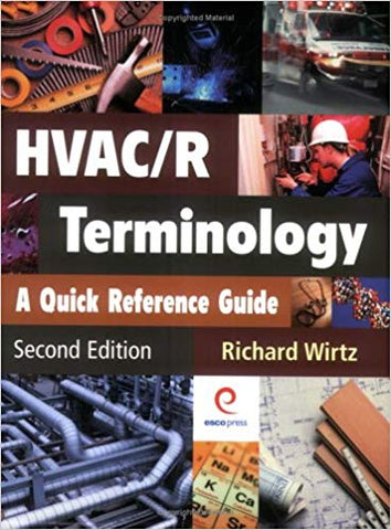 HVAC/R Terminology: A Quick Reference Guide, Second Edition