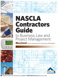 Maryland NASCLA Contractors Guide to Business, Law and Project Management, MD Home Improvement Commission 6th Edition; Highlighted & Tabbed