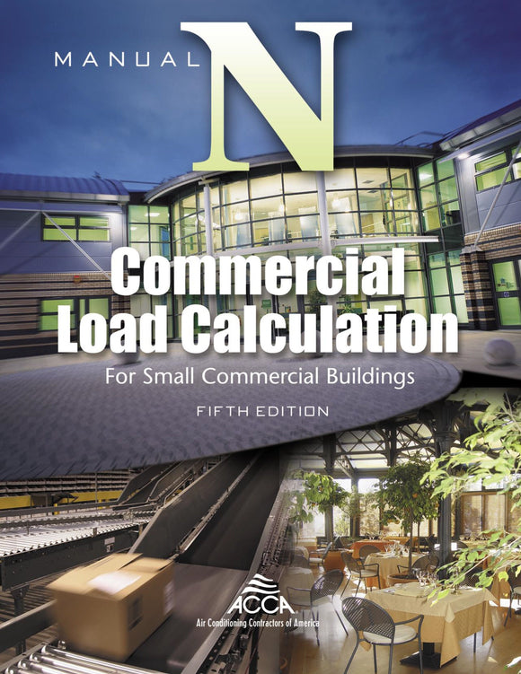 Manual N® - Commercial Load Calculation, 5th Ed, 2008