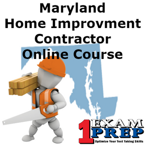 Maryland Home Improvement Contractor Course