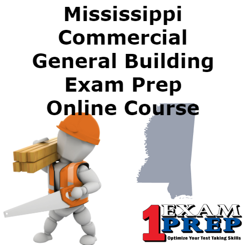Mississippi Commercial General Building Exam Prep