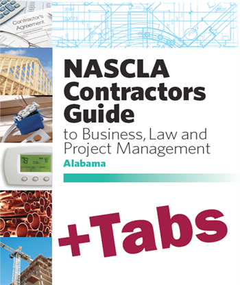 Alabama NASCLA Contractors Guide to Business, Law and Project Management, Alabama, Residential, 3rd Edition; Tabs Bundle [Book + Tabs]