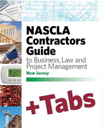 New Jersey NASCLA Contractors Guide to Business, Law and Project Management, NJ 1st Edition - Tabs Bundle Pak
