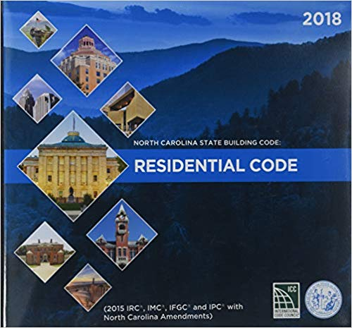 North Carolina State Building Code: Residential Code 2018 Loose Leaf – 2018