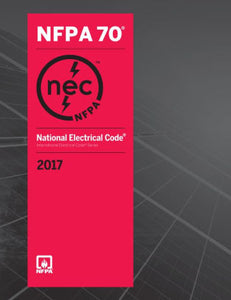 NFPA 70: National Electrical Code (NEC) Softbound, 2017 Edition