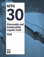 NFPA 30: Flammable and Combustible Liquids Code; 2018 Edition