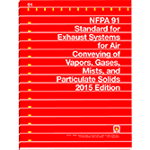 NFPA 91 Standard for Exhaust Systems for Air Conveying of Vapors, Gases, Mists, and Noncombustible Particulate Solids, 2015