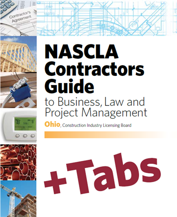 Ohio NASCLA Contractors Guide to Business, Law and Project Management, OH 2nd Edition - Tabs Bundle Pak