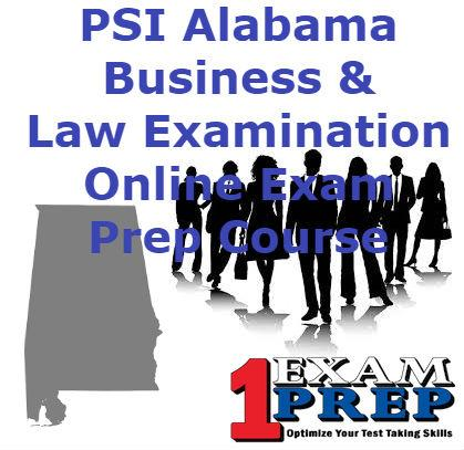 Alabama PSI Business & Law Examination - Online Exam Prep Course