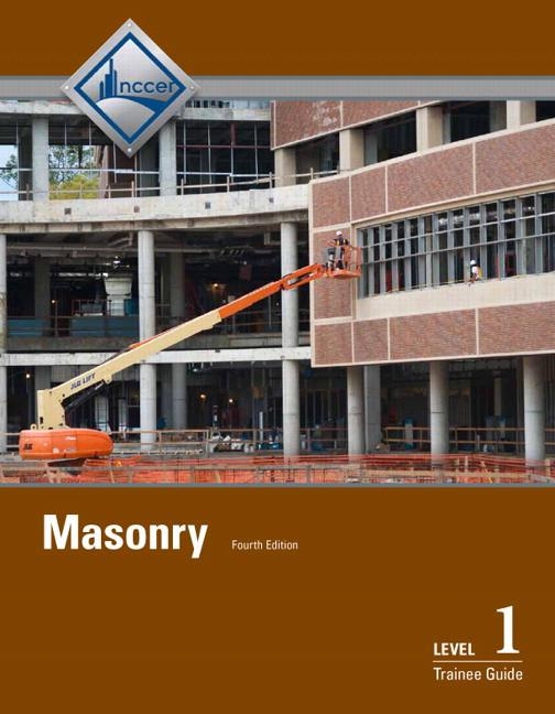 Masonry Level 1 Trainee Guide, 4th Edition