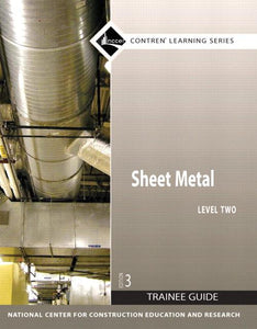 Sheet Metal Level 2 Trainee Guide, Perfect Bound, 3rd Edition