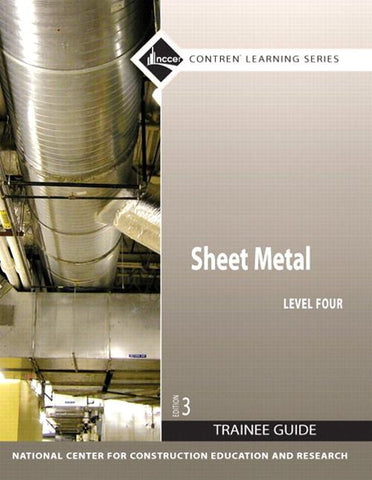 Sheet Metal 4 Trainee Guide, Paperback, 3rd Edition