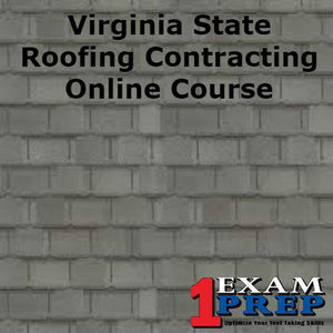 Virginia State Roofing Contracting Course