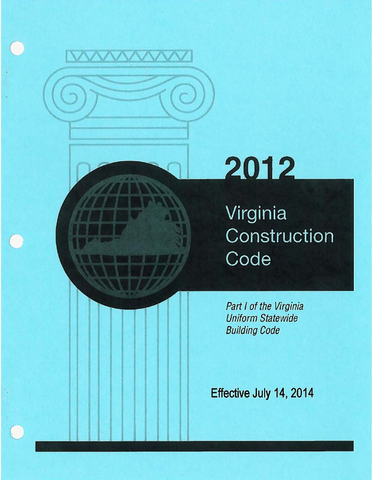 Virginia Uniform Statewide Building Code, 2012 Edition, Part 1 [Binder]