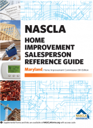 Maryland NASCLA Home Improvement Salesperson Reference Guide, MD Home Improvement Commission 5th Edition